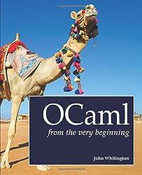 OCaml from the Very Beginning