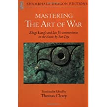 "Mastering the ""Art of War"": Zhuge Liang's and Liu Ji's Commentaries on the Classic by Sun Tzu (Shambhala Dragon Editions) by Liang, Zhuge, Ji, Liu (1990) Paperback"