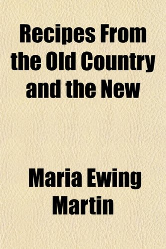 Recipes From the Old Country and the New