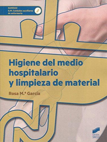 Higiene del medio hospitalario y limpieza de material (Sanidad)