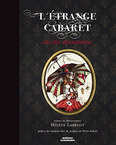 L'étrange cabaret : ...des fées désenchantées