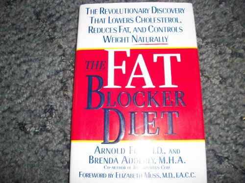 The Fat Blocker Diet: The Revolution Discovery That Removes Fat Naturally