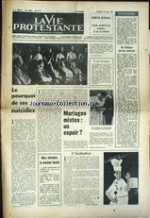 VIE PROTESTANTE (LA) [No 31] du 30/08/1963 - LE POURQUOI DE CES SUICIDES - MARIAGES MIXTES - UN ESPOIR - PHILIPPE ZEISSIG - M. EDMOND ROCHEDIEU - LE DRAME DU BOUDDHISME VIETNAMIEN.