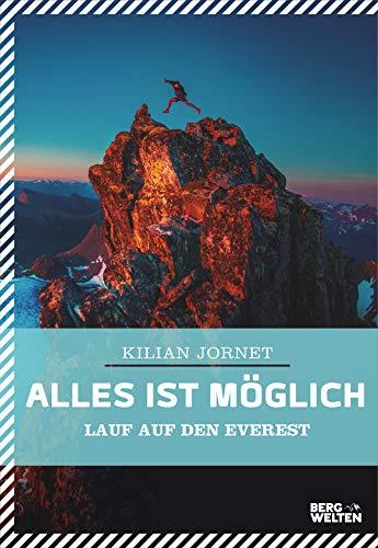 Alles ist möglich: Lauf auf den Everest (German Edition) eBook ...