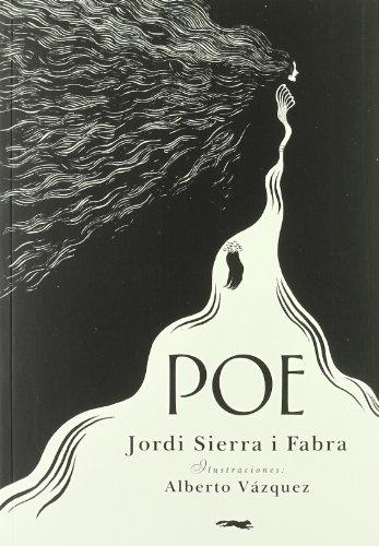 Poe (Biografías ilustradas) por Jordi Sierra i Fabra