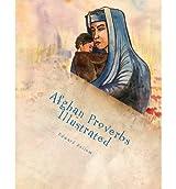 [(Afghan Proverbs Illustrated)] [Author: Edward Zellem] published on (October, 2012)