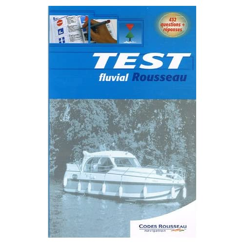 Test fluvial Rousseau