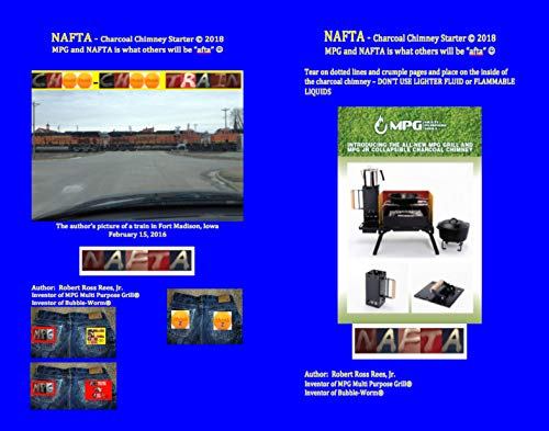 """NAFTA - charcoal chimney starter: MPG and NAFTA is what others will be """"afta"""" (English Edition)"""