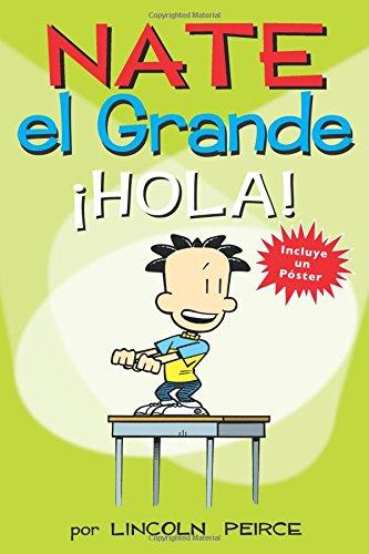 Nate El Grande: Â¡hola! (Big Nate) por Lincoln Peirce