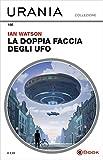 La doppia faccia degli UFO (Urania)