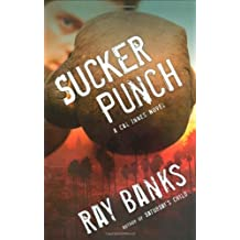 Sucker Punch: A Cal Innes Novel by Ray Banks (2009-02-12)