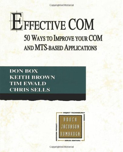 effective-com-50-ways-to-improve-your-com-and-mts-based-applications-by-don-box-1998-12-13