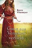 'Ganz aus Versehen verliebt' von 'Karen Witemeyer'