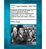 download ebook a treatise on the law of tithes: to which is added the tithes commutation act for england and wales (6 & 7 w. 4, c. 71): with practical notes and index. volume 2 of 2 (paperback) - common pdf epub