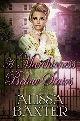 A Marchioness Below Stairs by [Baxter, Alissa]