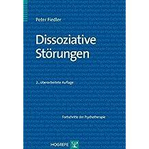 Dissoziative Störungen (Fortschritte der Psychotherapie)