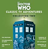 2: Doctor Who: Classic TV Adventures Collection Two: Six full-cast BBC TV soundtracks