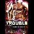 Trouble (Alien Breed Series 10)