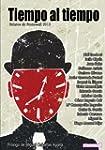 Tiempo al tiempo: Relatos de Stonewal...