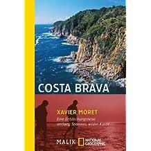 Costa Brava: Eine Entdeckungsreise entlang Spaniens wilder Küste