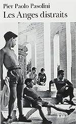 Les Anges distraits de Pier Paolo Pasolini