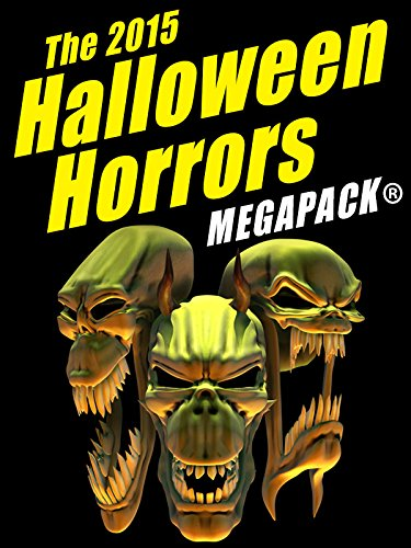 The 2015 Halloween Horrors MEGAPACK ® (English Edition)