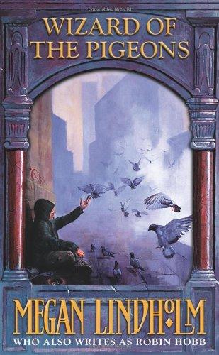 Buchseite und Rezensionen zu 'Wizard of the Pigeons' von Megan Lindholm