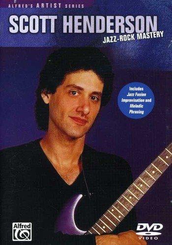 Scott Henderson: Jazz-Rock Mastery (DVD). Für Gitarre (Alfred-gitarre Dvd)