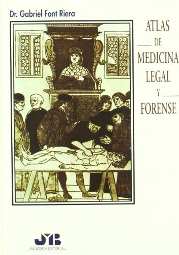 Atlas de Medicina Legal y Forense.