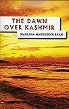 The Dawn Over Kashmir