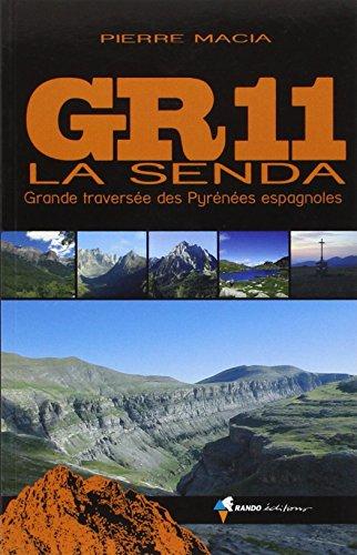 GR11 La Senda : Grande traverse des Pyrnes espagnoles