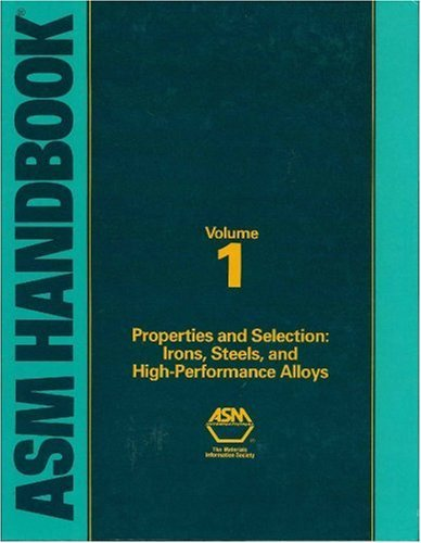 asm-handbook-volume-1-properties-and-selection-irons-steels-and-high-performance-alloys-06181-1990-0