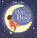 Hop Along Boo, Time for Bed (Belle & Boo)