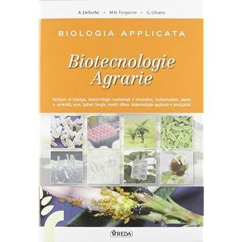 Biologia Applicata E Biotecnologie Agrarie. Genetica, Trasformazioni, Agroambiente. Con Espansione Online. Per Gli Ist. Tecnici Agrari