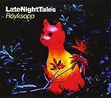Late night tales | Royksopp