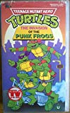 Teenage Mutant Hero Turtles: The Invasion Of The Punk Frogs [VHS]