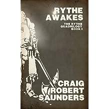 Rythe Awakes: The Rythe Quadrilogy Book One