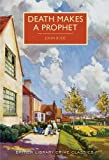 Death Makes a Prophet (British Library Crime Classics)