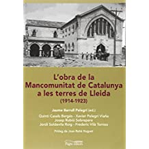 L'obra de la Mancomunitat de Catalunya a les terres de Lleida: 1914-1923 (Visió)