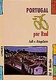 Portugal per Rad, Bd.2, Norden (Cyklos-Fahrrad-Reiseführer) - Falk von Kriegsheim