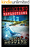 Indexing: Reflections (Indexing Series Book 2) (English Edition)
