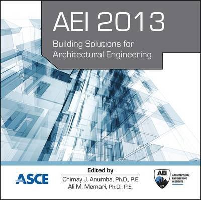 aei-2013-building-solutions-for-architectural-engineering-by-chimay-j-anumba-published-august-2013