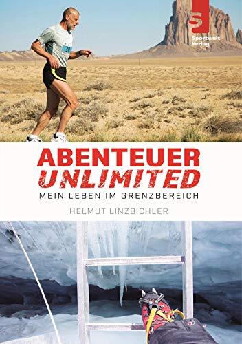 Abenteuer Unlimited: Mein Leben im Grenzbereich (German Edition ...