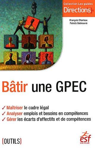 Bâtir une GPEC par Christophe Charleux