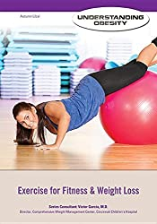 Exercise for Fitness & Weight Loss (Understanding Obesity) by Autumn Libal (2015-01-15)