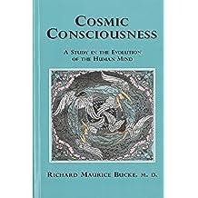 Cosmic Consciousness (English Edition)