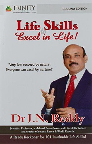 Life Skills to Excel in Life [Paperback] [Jan 01, 2015] Reddy J N