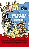 Le grand procès de l'histoire de France par Casali