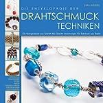 Die Enzyklopädie der Drahtschmuck Tec...