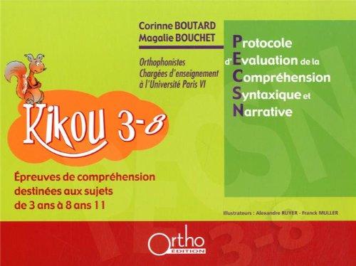 Kikou 3-8 : Protocole d'évaluation de la compréhension syntaxique et narrative